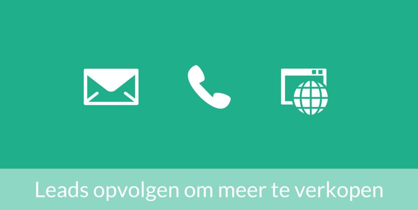 Lead management: leads opvolgen met marketing via e-mail en telefoon