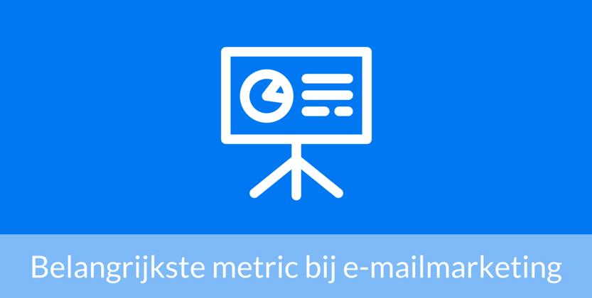 Dit is de belangrijkste metric (KPI) bij e-mailmarketing