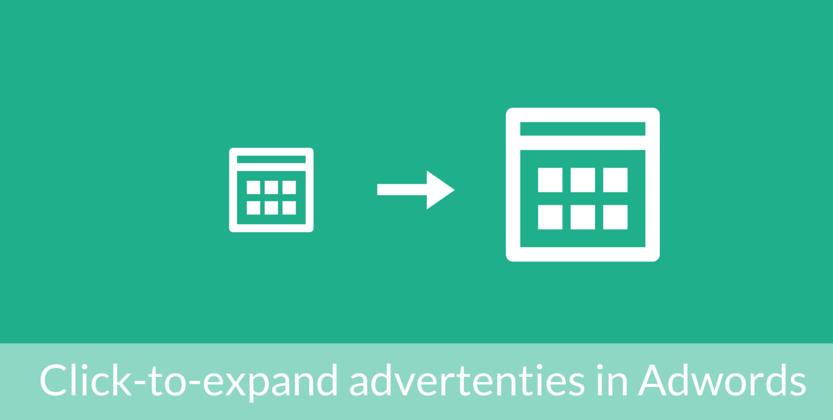 Meer resultaat met click-to-expand advertenties in Adwords