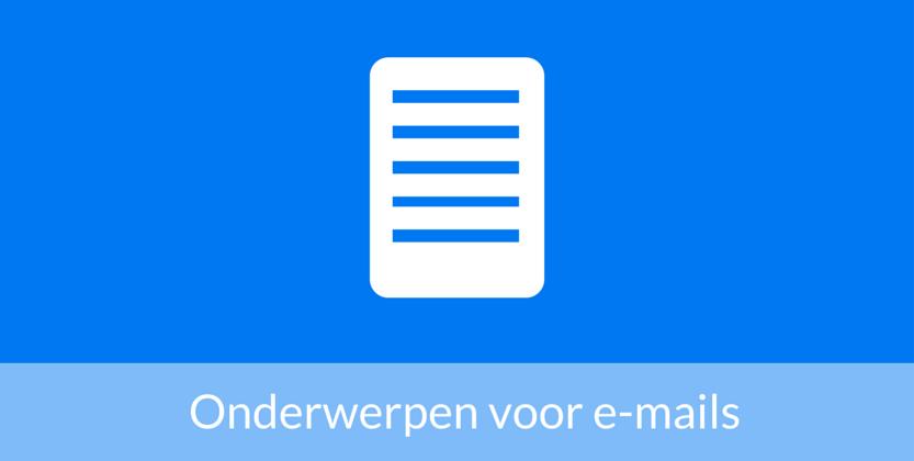 E-mailmarketing: zo schrijf je het perfecte onderwerp