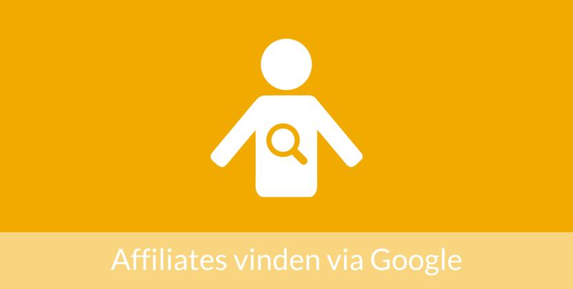 Zo kun je nieuwe affiliates voor affiliate marketing vinden via Google
