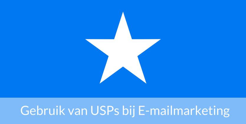3 Tips voor het gebruik van USPs bij e-mailmarketing