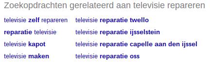 Gerelateerde zoektermen in Google voor televisie repareren