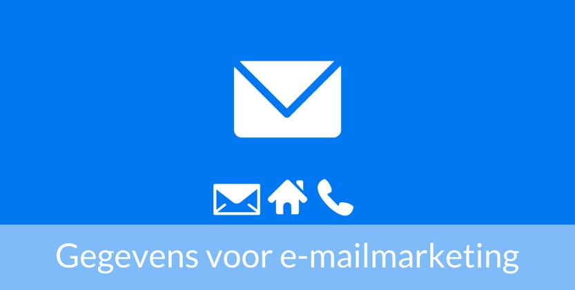 Welke Gegevens Verzamel je Voor E-Mailmarketing?