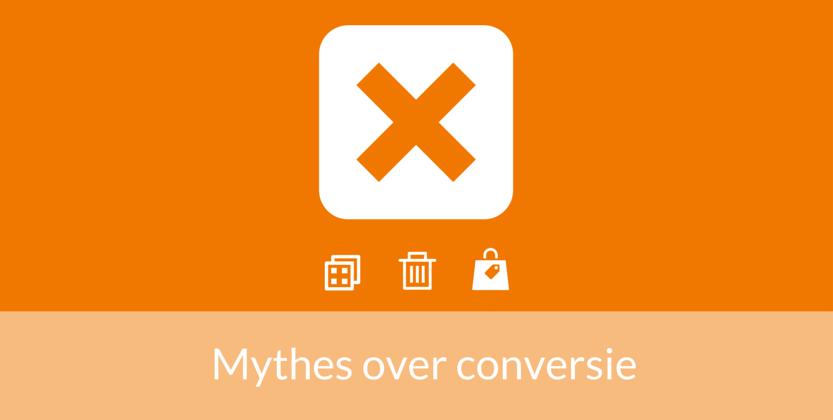 8 Mythes Over Hogere Conversie Die je Nooit Moet Geloven