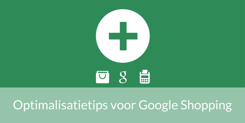25 Onmisbare Optimalisatietips voor Google Shopping