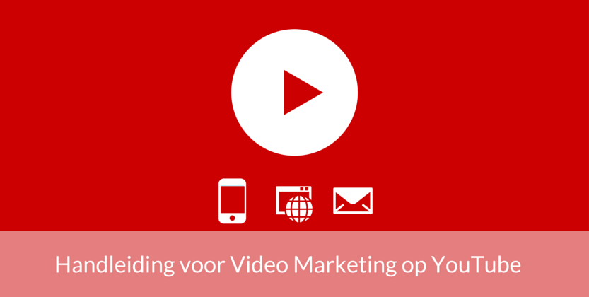 Video Marketing Met YouTube: De Complete Handleiding 1/2