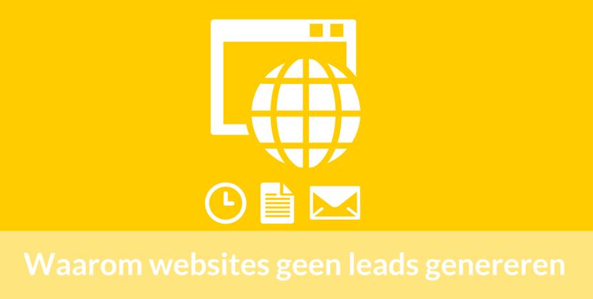 10 Niet te Ontkennen Redenen Waarom Websites Geen Leads Genereren