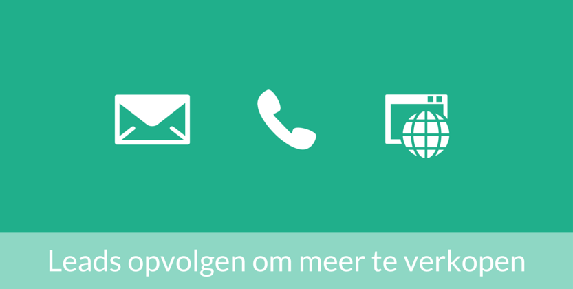 Lead management: leads opvolgen met marketing via e-mail en telefoon