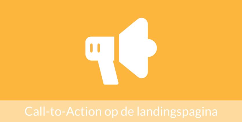 5 Regels voor de Call-to-Action op de landingspagina