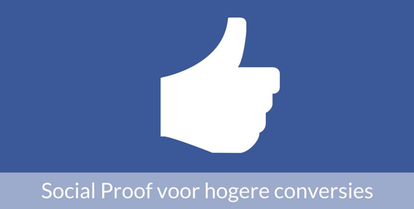 Hoe social proof van Facebook tot hogere conversies leidt