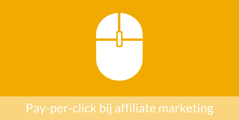 Wat maakt pay-per-click interessant bij affiliate marketing?
